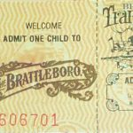 Brattleboro Admission Ticket